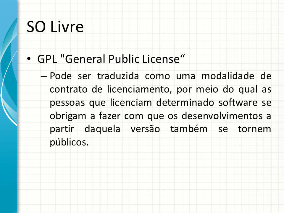 SO Livre GPL General Public License