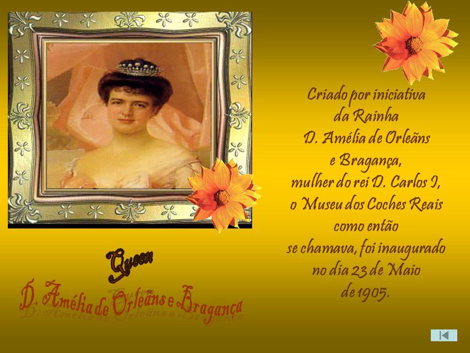 Queen D. Amélia de Orleãns e Bragança