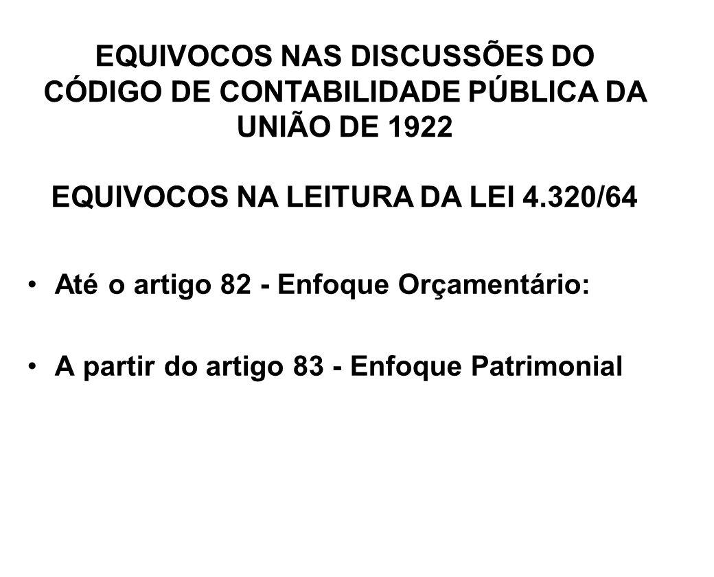 EQUIVOCOS NA LEITURA DA LEI 4.320/64
