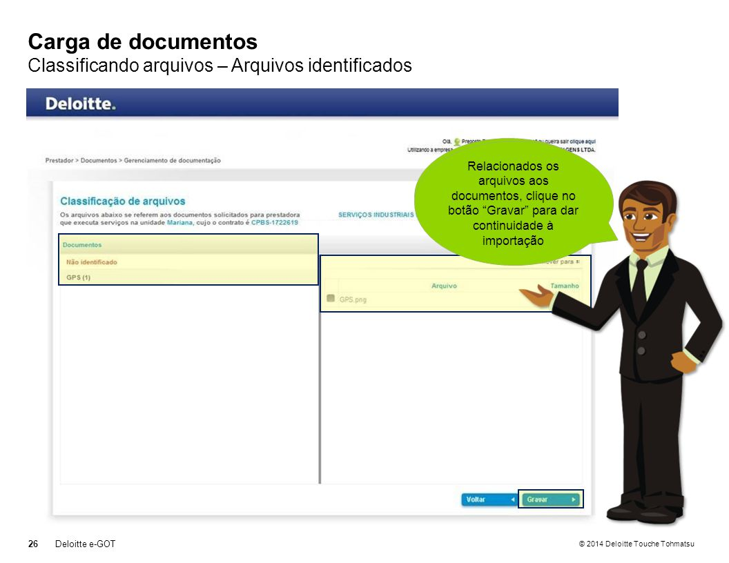 Carga de documentos Classificando arquivos – Arquivos identificados