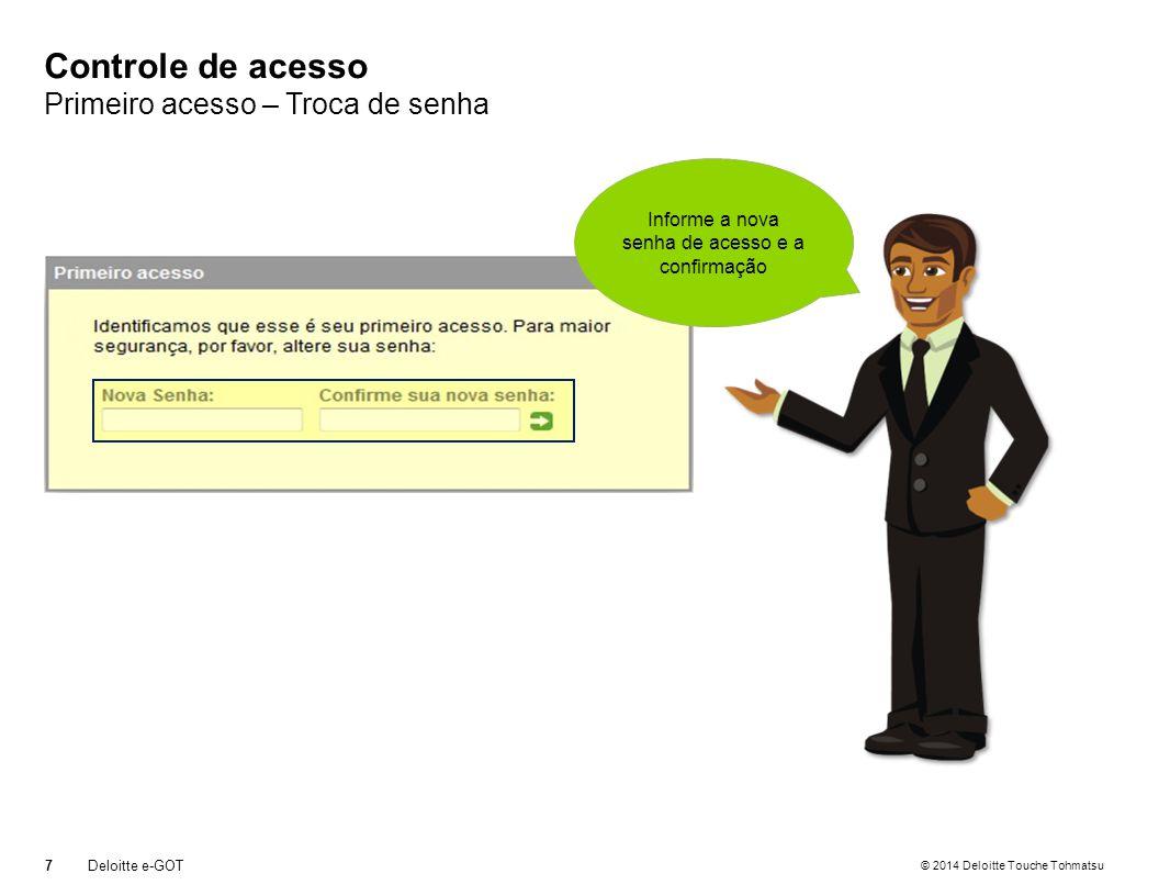 Controle de acesso Primeiro acesso – Troca de senha