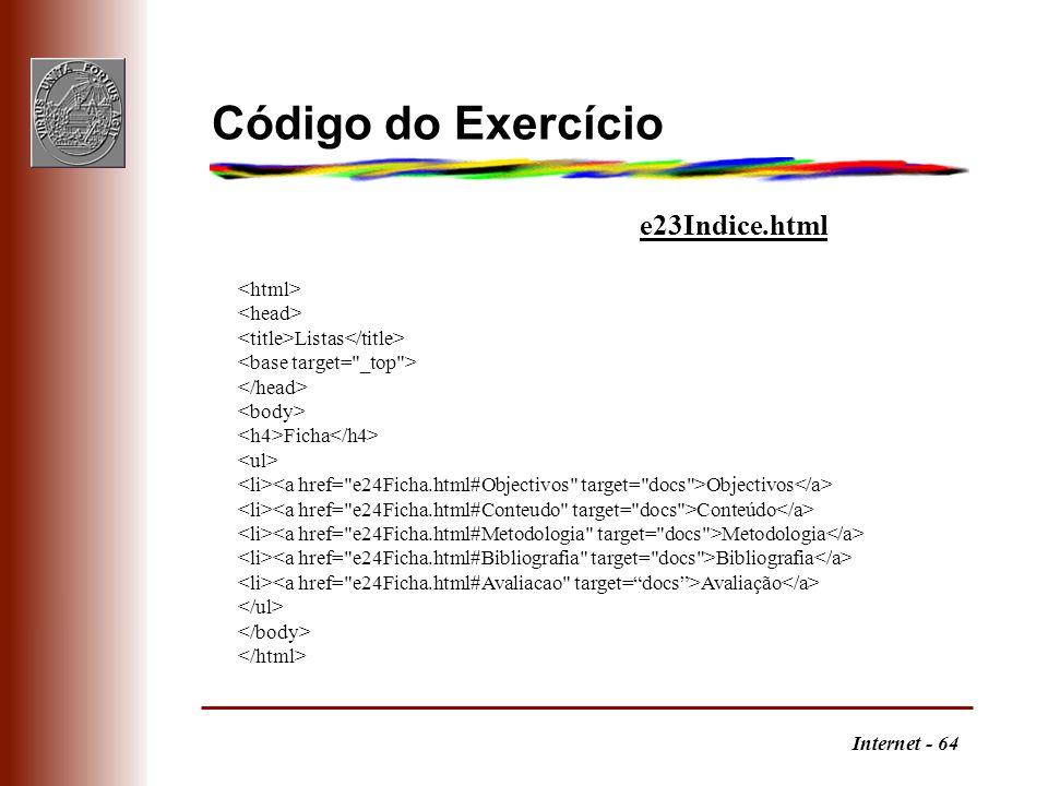 Código do Exercício e23Indice.html <html> <head>