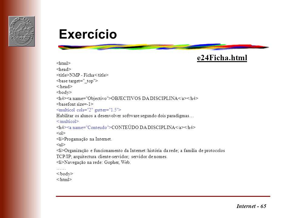 Exercício e24Ficha.html <html> <head>