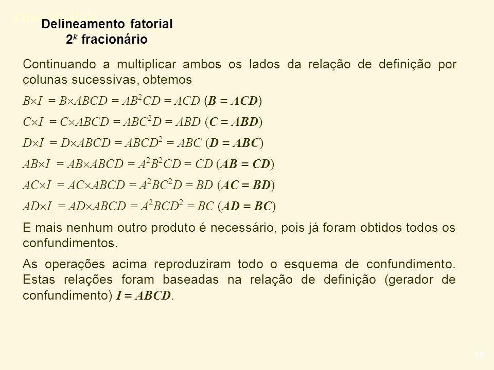 Delineamento fatorial