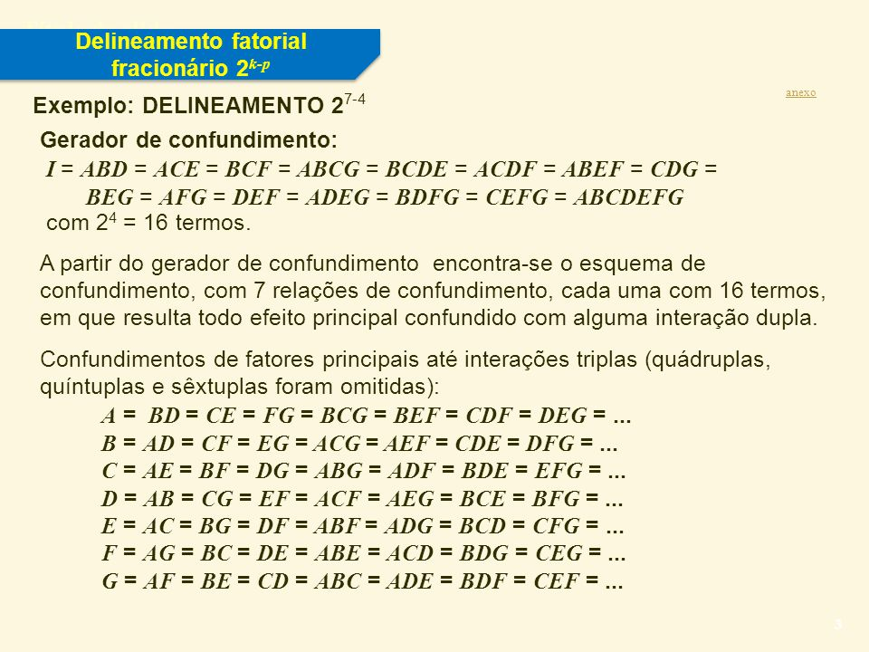 Delineamento fatorial fracionário 2k-p