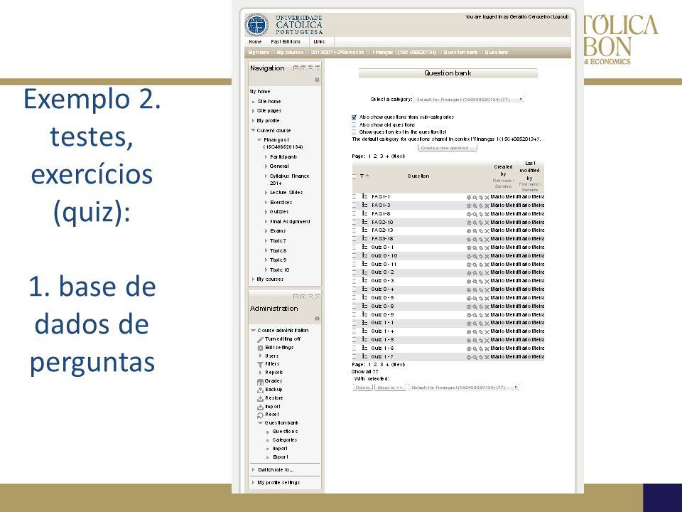 Exemplo 2. testes, exercícios (quiz): 1. base de dados de perguntas