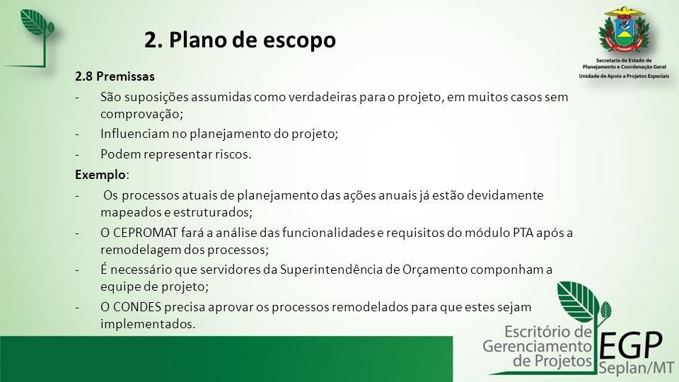2. Plano de escopo 2.8 Premissas
