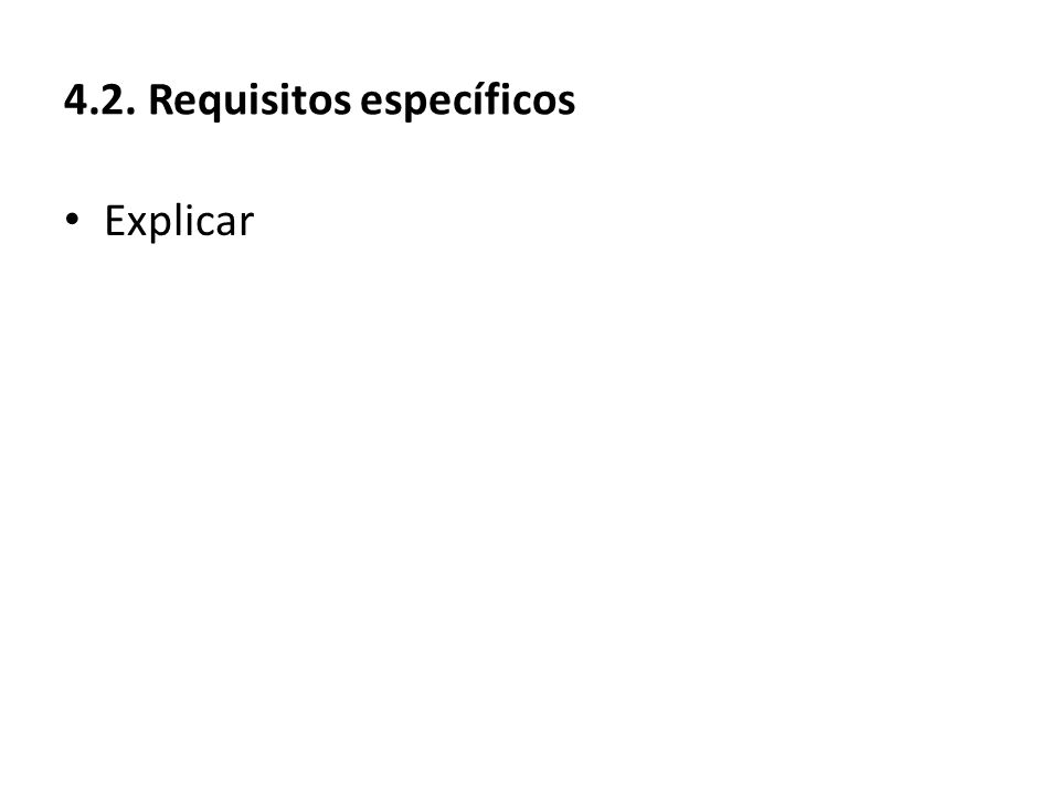 4.2. Requisitos específicos