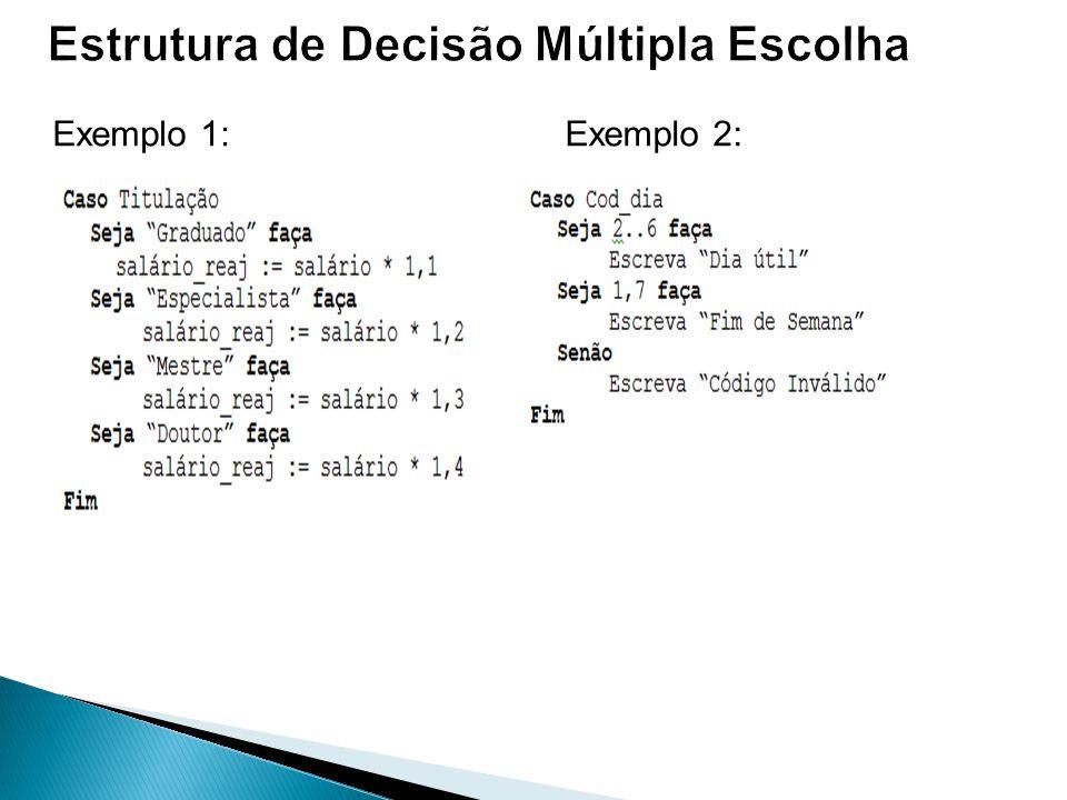 Estrutura de Decisão Múltipla Escolha