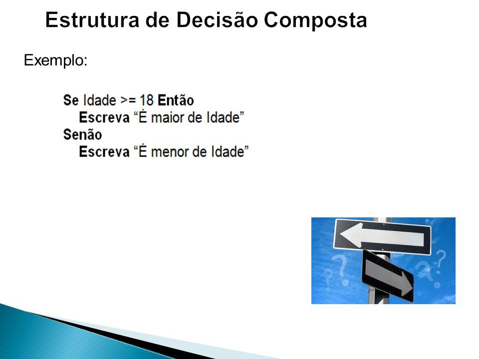 Estrutura de Decisão Composta