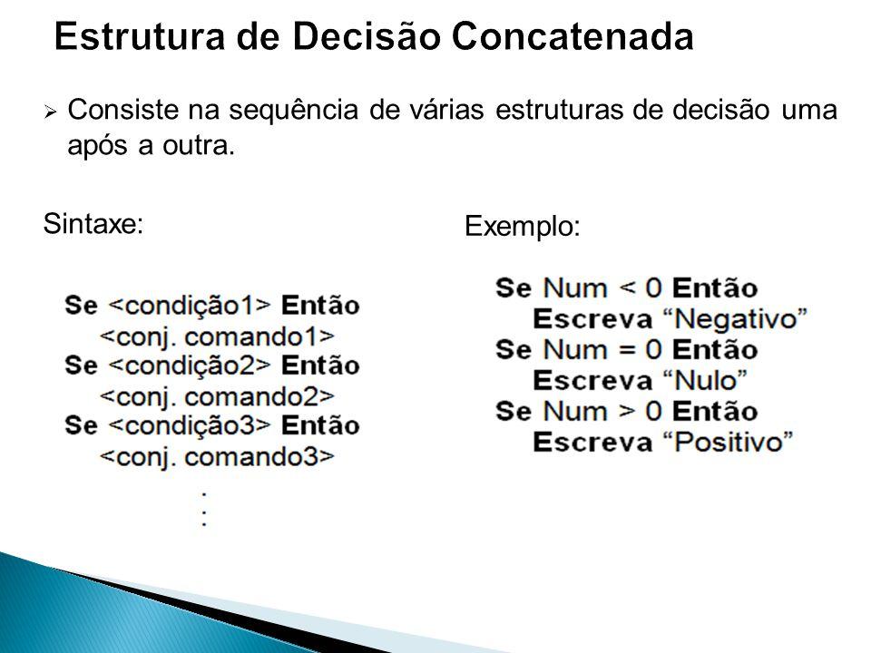 Estrutura de Decisão Concatenada