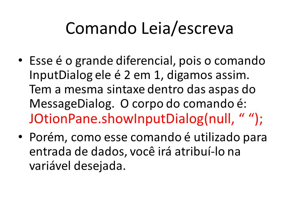 Comando Leia/escreva