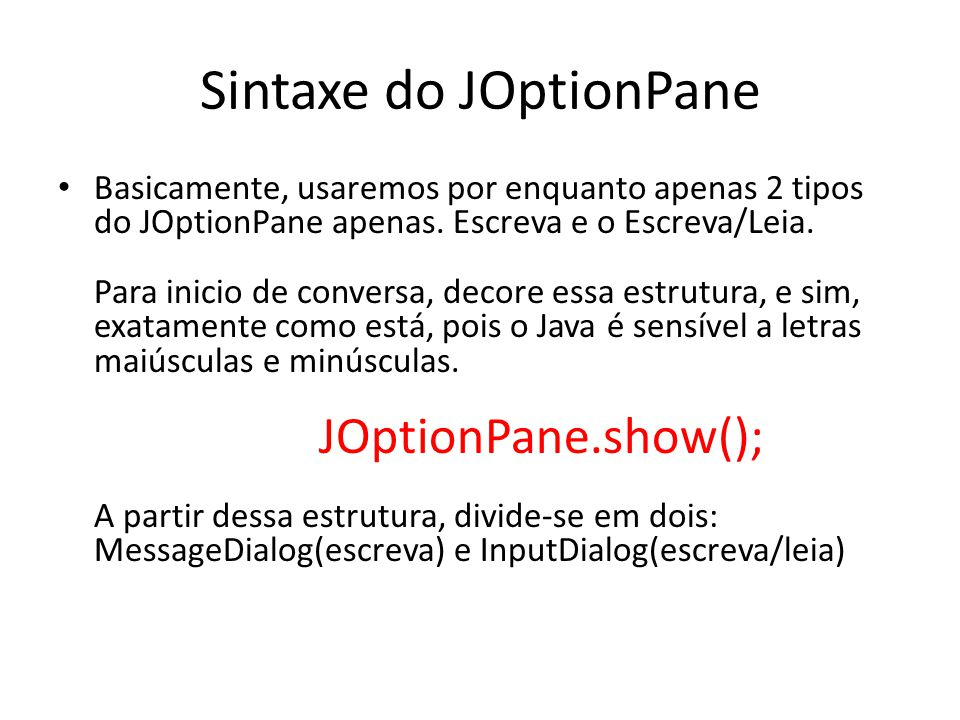 Sintaxe do JOptionPane