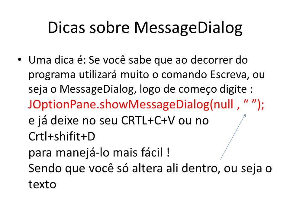 Dicas sobre MessageDialog