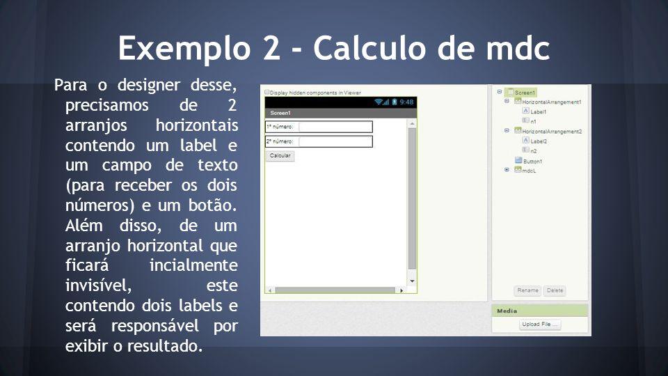 Exemplo 2 - Calculo de mdc