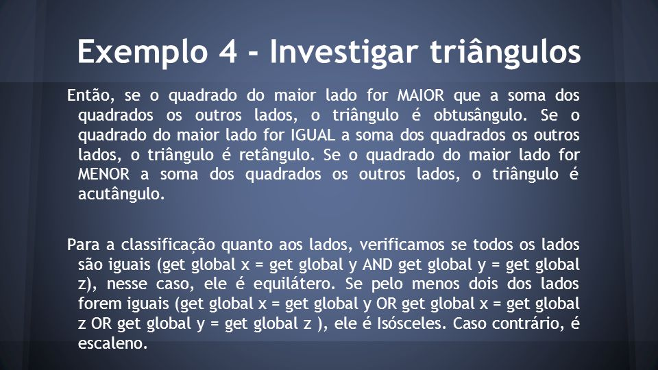 Exemplo 4 - Investigar triângulos
