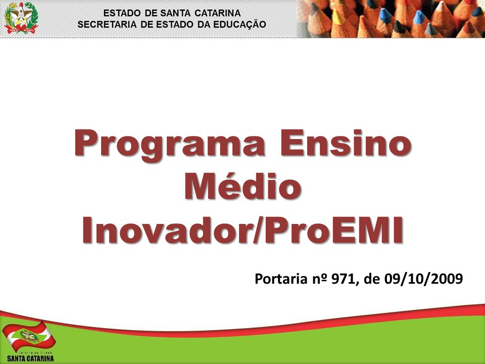 Programa Ensino Médio Inovador/ProEMI