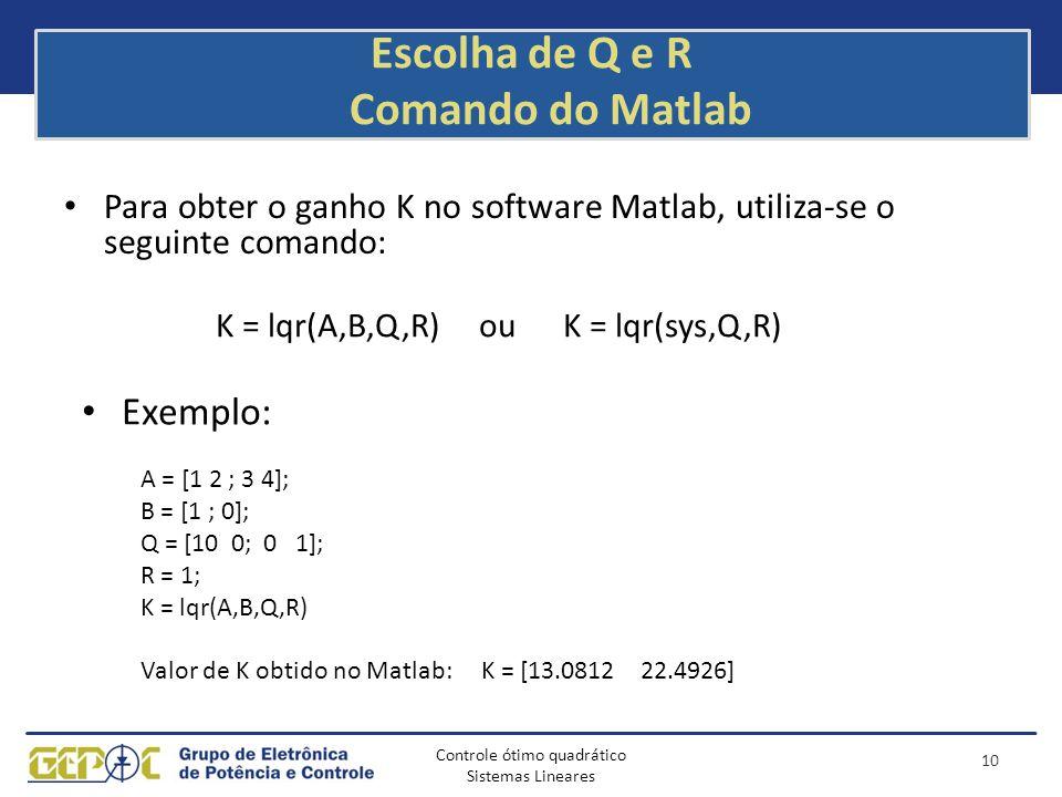 Escolha de Q e R Comando do Matlab