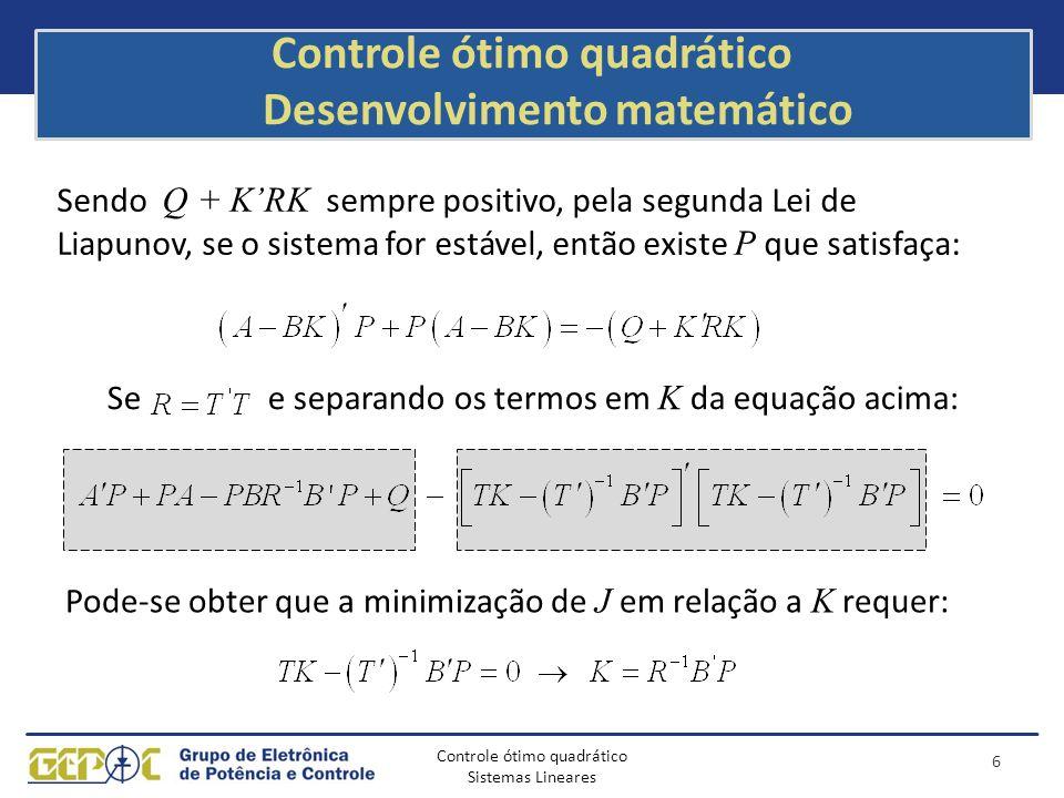 Controle ótimo quadrático Desenvolvimento matemático