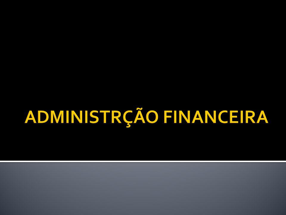 ADMINISTRÇÃO FINANCEIRA