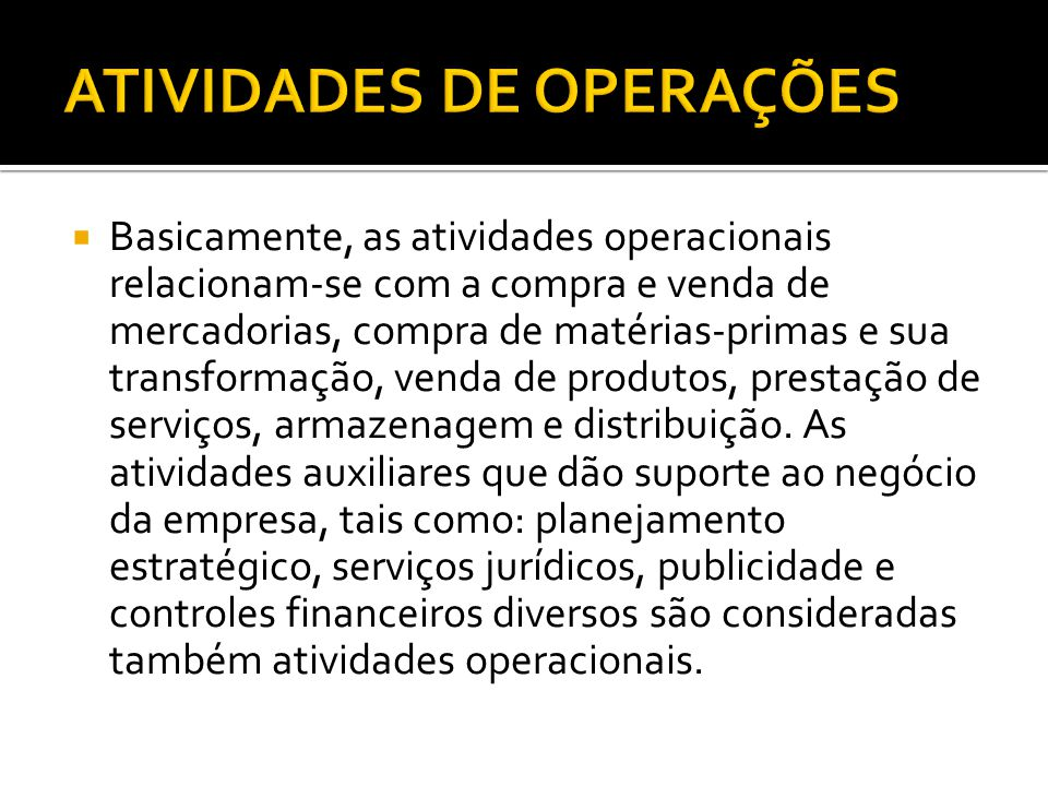 ATIVIDADES DE OPERAÇÕES