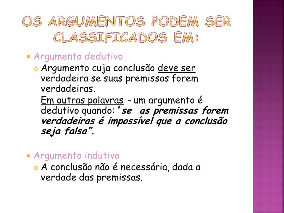 Os argumentos podem ser classificados em: