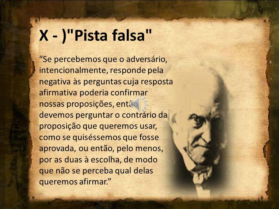 X - ) Pista falsa