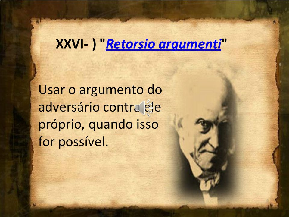 XXVI- ) Retorsio argumenti