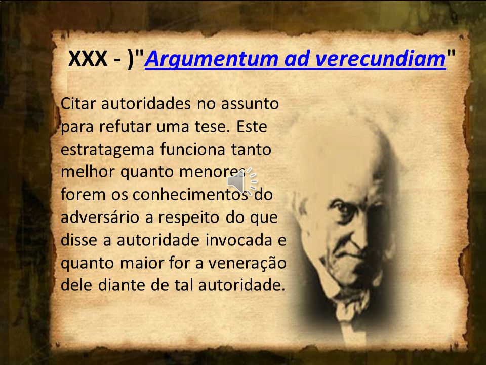XXX - ) Argumentum ad verecundiam