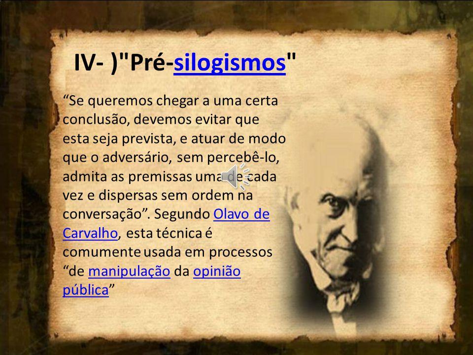 IV- ) Pré-silogismos
