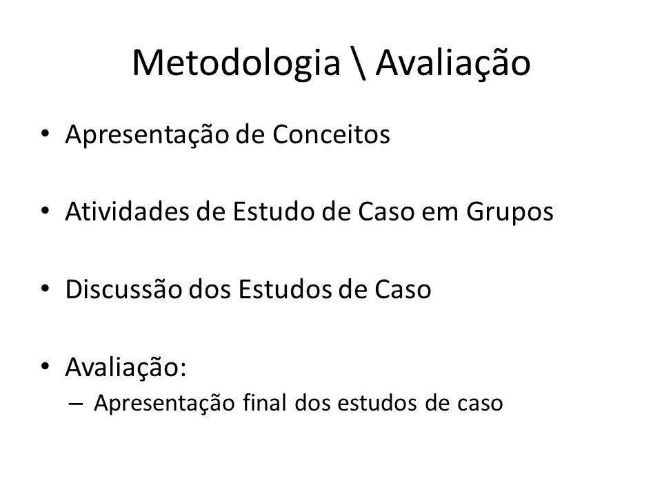 Metodologia \ Avaliação