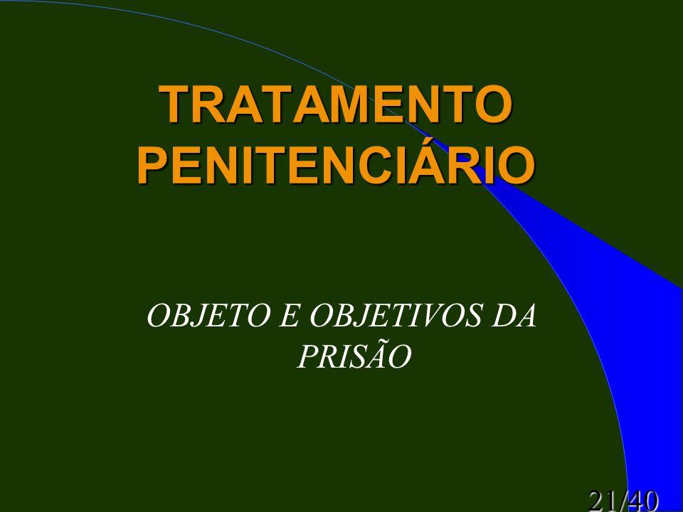 TRATAMENTO PENITENCIÁRIO
