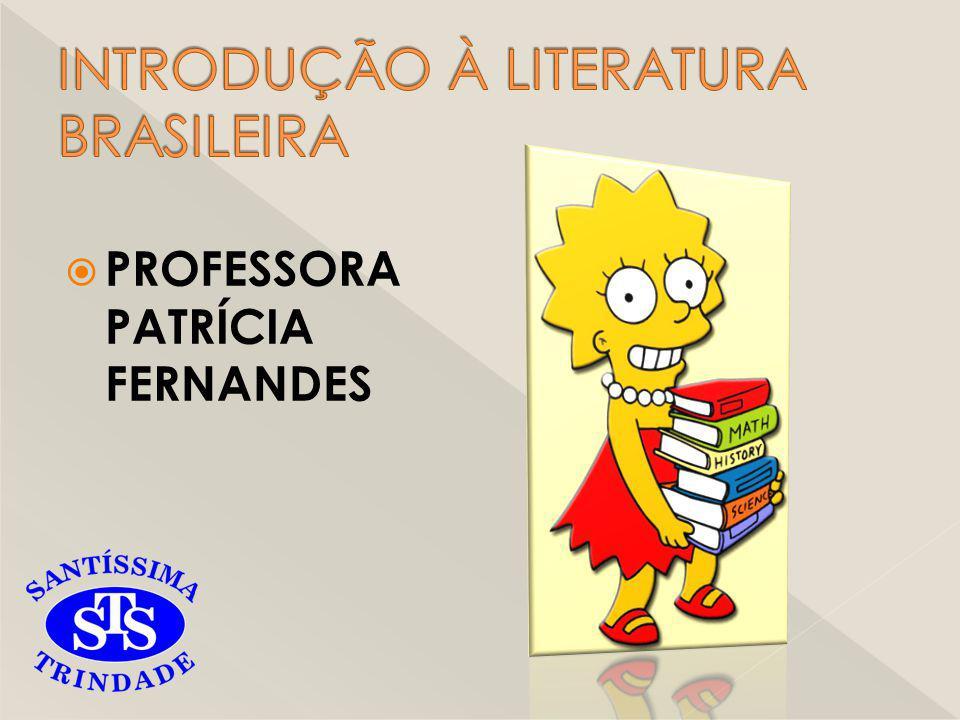 INTRODUÇÃO À LITERATURA BRASILEIRA