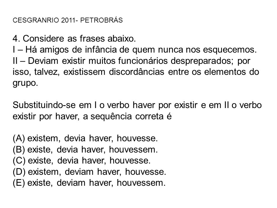 4. Considere as frases abaixo.