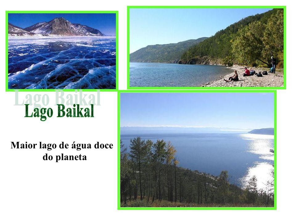 Lago Baikal Maior lago de água doce do planeta