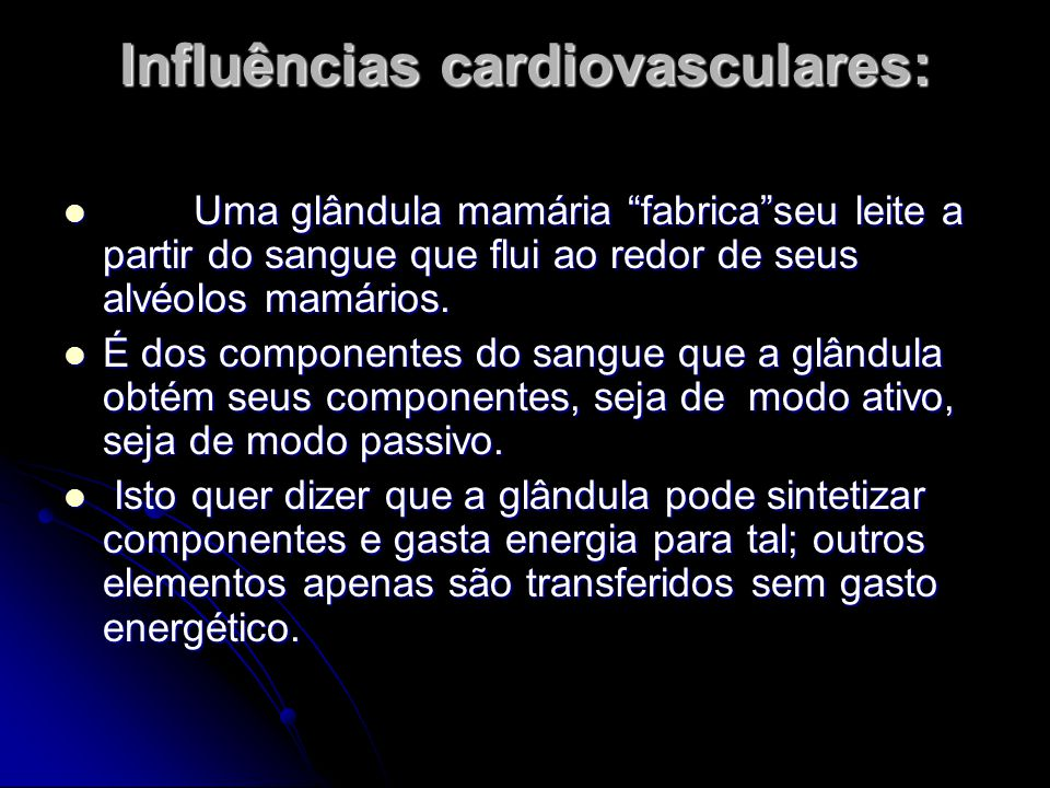 Influências cardiovasculares: