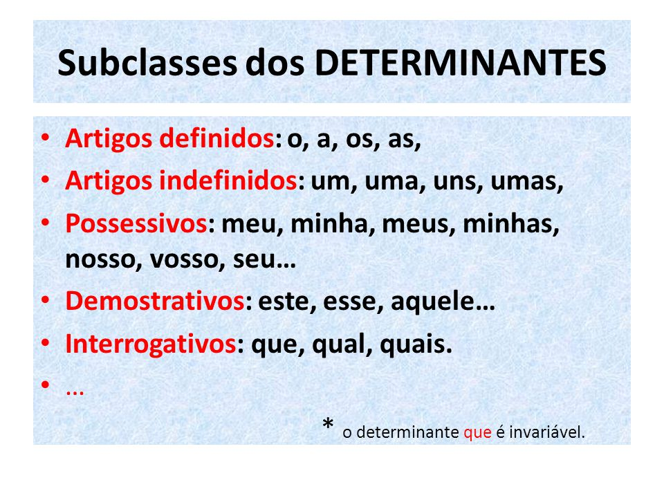 Subclasses dos DETERMINANTES