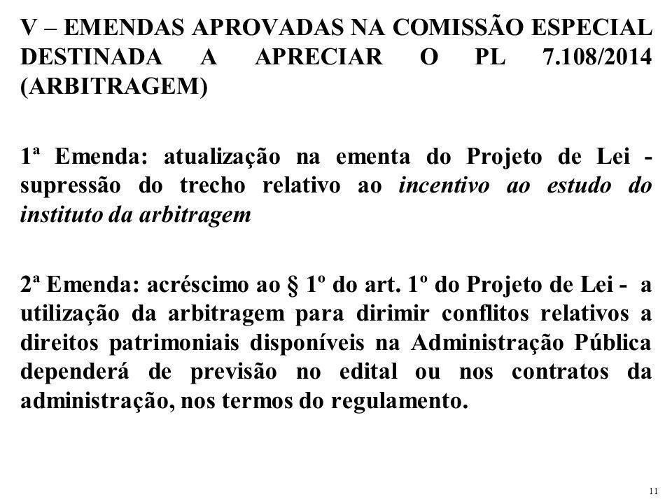 V – EMENDAS APROVADAS NA COMISSÃO ESPECIAL DESTINADA A APRECIAR O PL 7