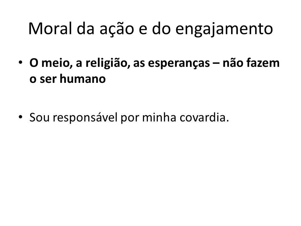 Moral da ação e do engajamento