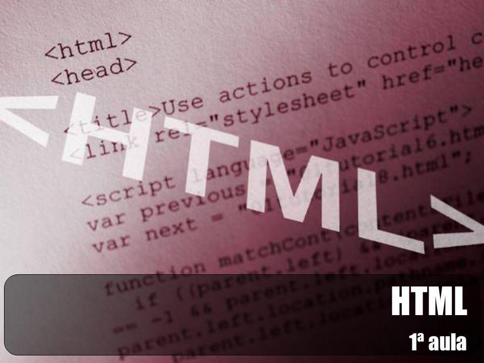 HTML 1ª aula