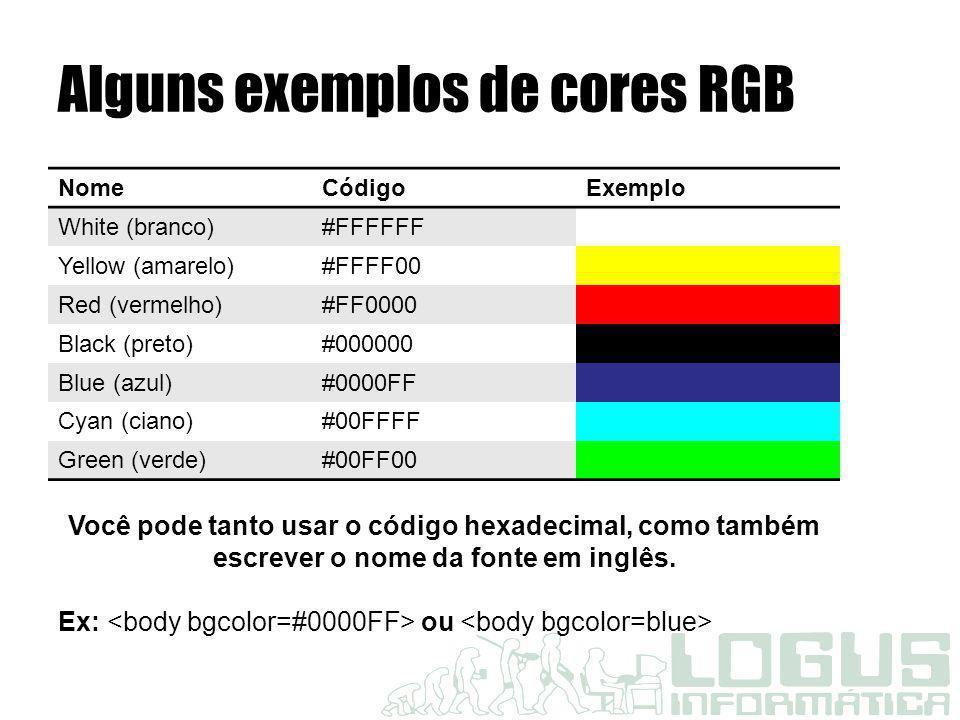 Alguns exemplos de cores RGB