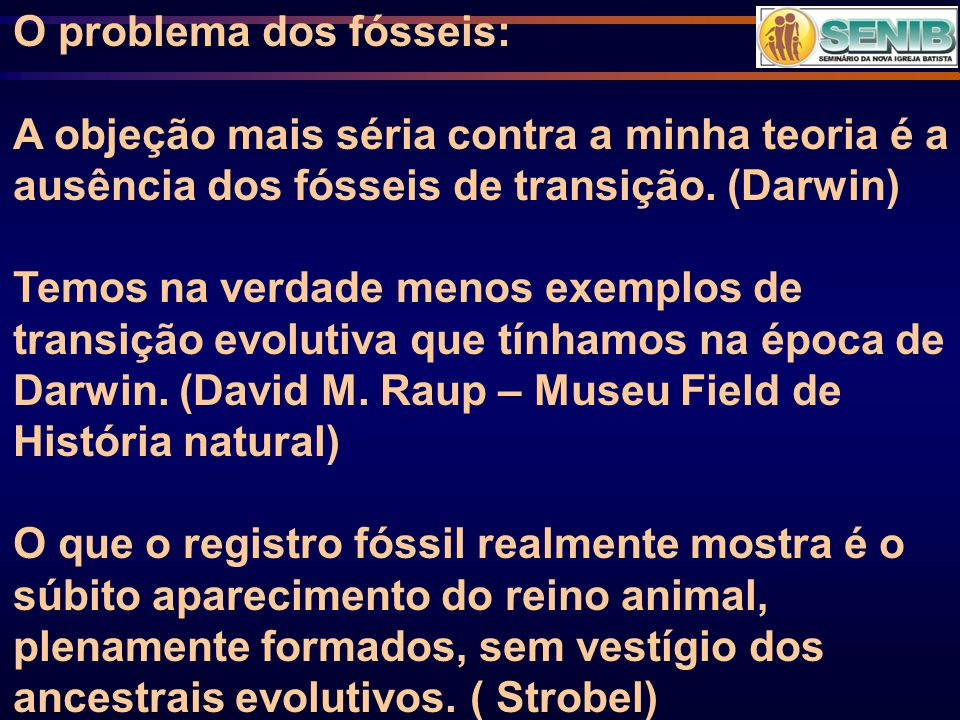 O problema dos fósseis: