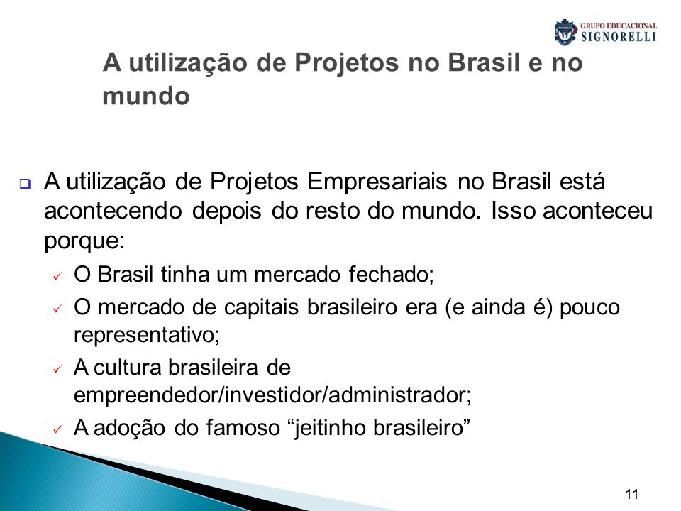 A utilização de Projetos no Brasil e no mundo