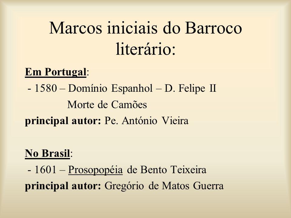 Marcos iniciais do Barroco literário: