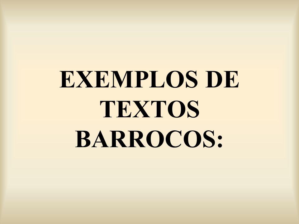 EXEMPLOS DE TEXTOS BARROCOS: