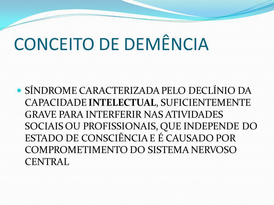 CONCEITO DE DEMÊNCIA