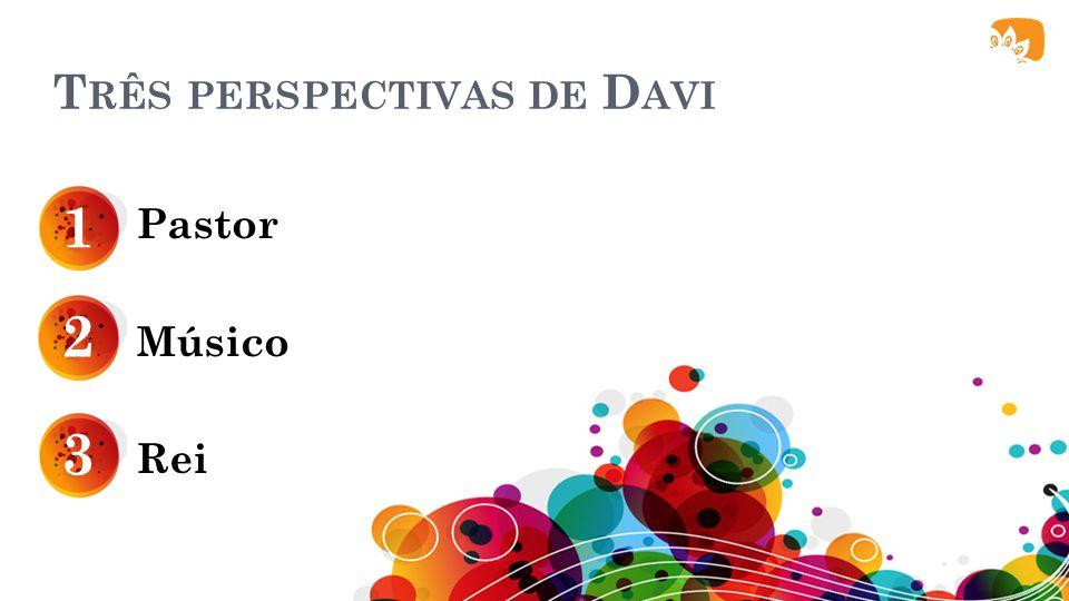 Três perspectivas de Davi