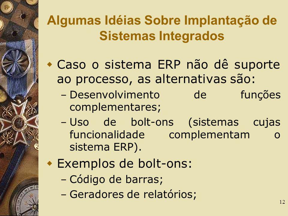 Algumas Idéias Sobre Implantação de Sistemas Integrados