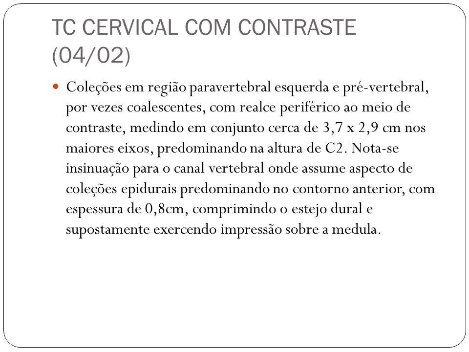 TC CERVICAL COM CONTRASTE (04/02)
