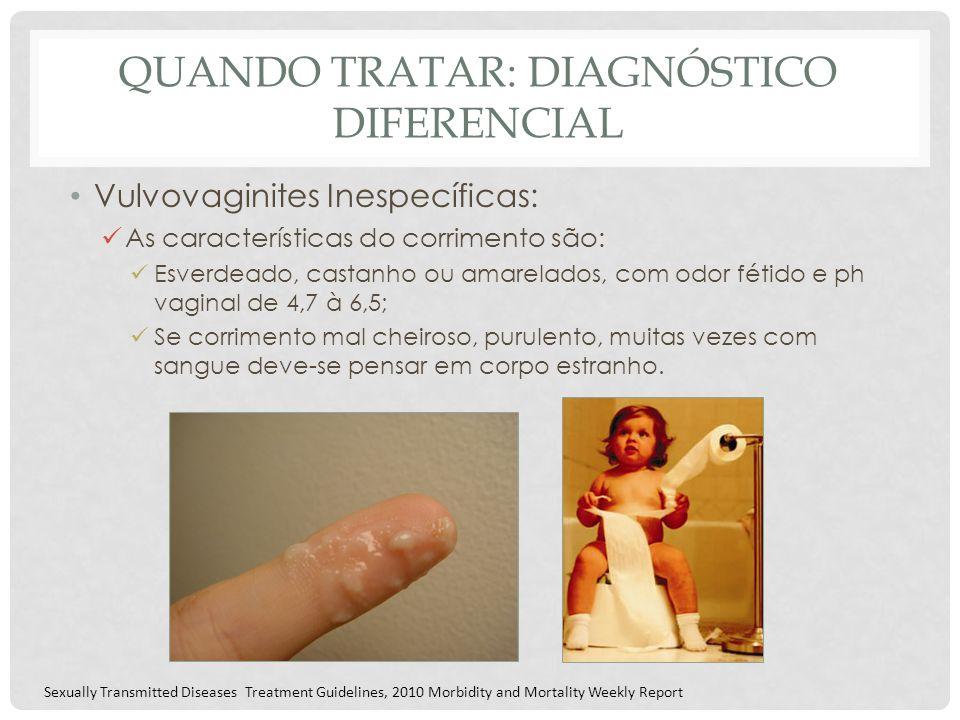 Quando tratar: diagnóstico diferencial